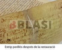 Estrip perillós en un pergamí després de la restauració