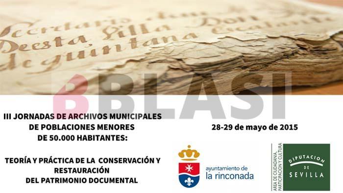 III Jornadas de Archivos Municipales. Teoría y práctica de la conservación y restauración