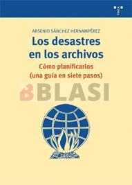Los desastres en los archivos: cómo planificarlos