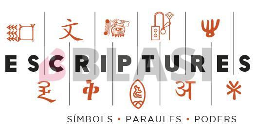 Museu de Cultures del Món. Exposició: Escriptures. Símbols, paraules, poders